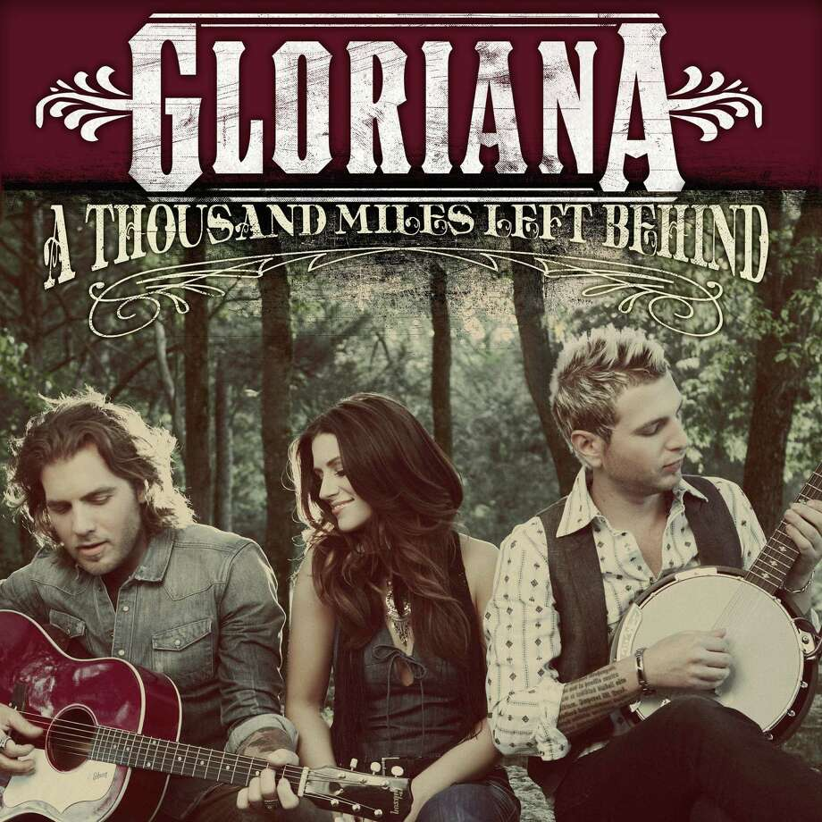 "Country trio Gloriana, shown on the cover of the ""A Thousand Miles Left Behind"" album, will play Cowboys Dancehall Saturday. See Quick Picks, Page 19. Photo: Emblem Music Group / Warner Bros. Records"