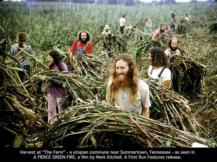 "A harvest in 1972 at the Farm, a utopian commune outside Summertown, Tenn., is depicted in the environmental documentary ""A Fierce Green Fire."" Photo: David Frohman, A First Run Feature"