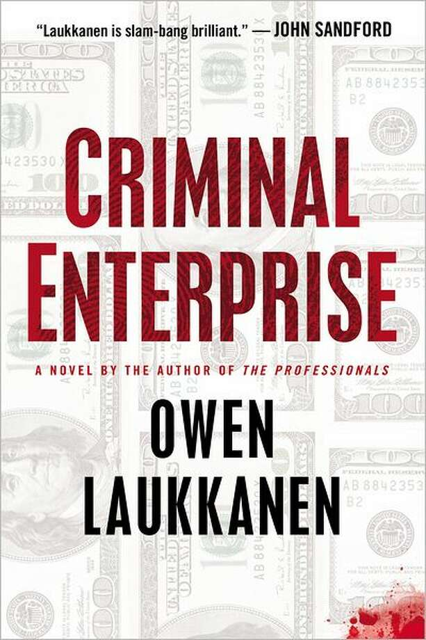 """Criminal Enterprise"" by Owen Laukkanen Photo: Xx"
