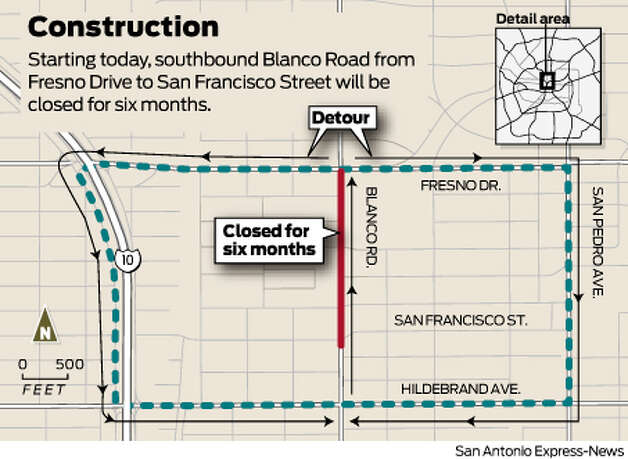 Starting today, southbound Blanco Road from Fresno Drive to San Francisco Street will be closed for six months.