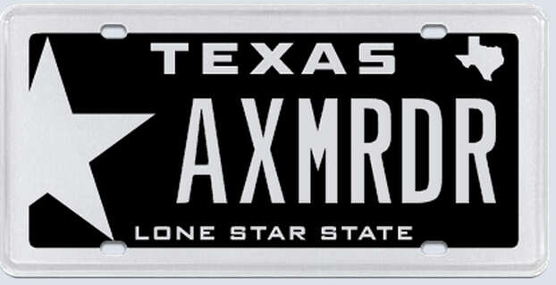 """This plate was rejected by the Texas Department of Motor Vehicles. Applicant's reasoning:""""I think that arguing that this plate is somehow encouraging an illegal activity is a stretch of the imagination beyond credulity. What conceivable connection can a noun have with a verb here? The plate does not say 'commit ax-murders.'"""" Photo: MyPlates.com"""