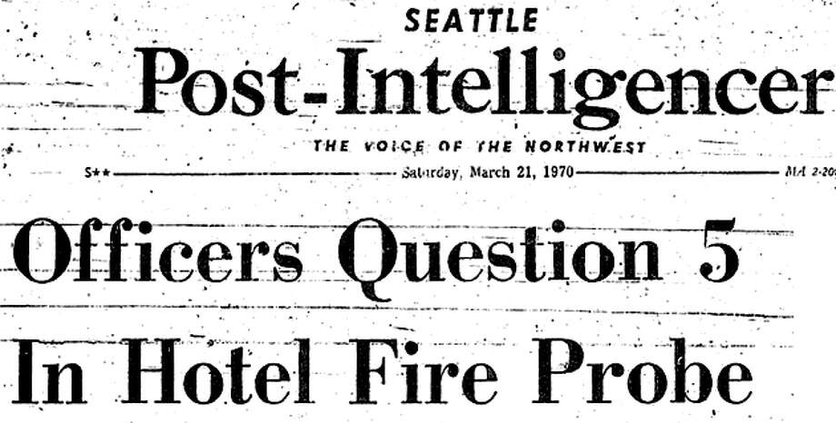 P-I coverage of the Ozark Hotel fire, March 21, 1971. Photo: Seattlepi.com