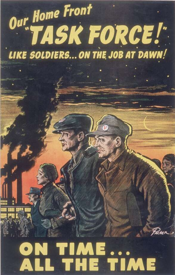 Poster entitled 'Our Home Front Task Force!' (Frederick Little Packer, artist) depicts male and female factory workers arriving as the sun comes up behind the smokestacks of a factory, accompanied by the phrases 'Like soldiers...on the job at dawn!' and 'On time...all the time,' early 1940s. Photo: Hulton Archive, Getty Images / Hulton Archive