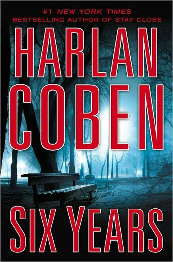"""Six Years,"" by Harlan Coben Photo: Xx"