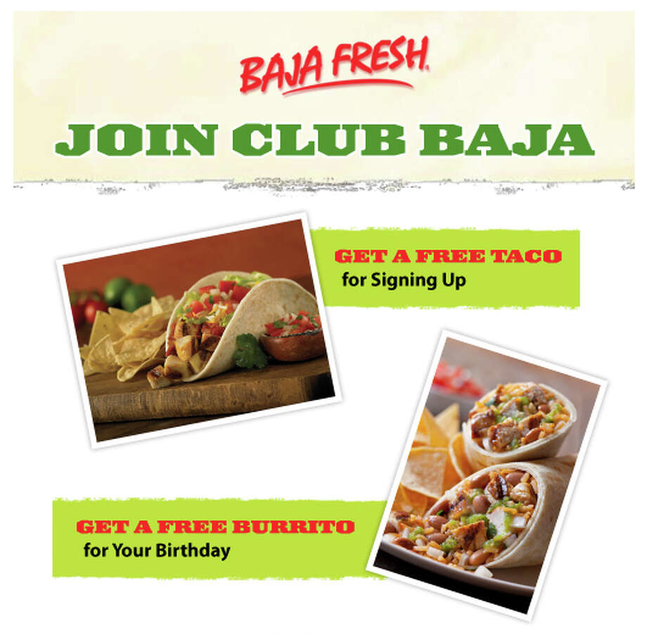 Baja Fresh advertises that people who join Club Baja get a free burrito on their birthday and a free taco when they sign up. Closest locations are Redmond, Everett, and Kent. Photo: Baja Fresh/Facebook