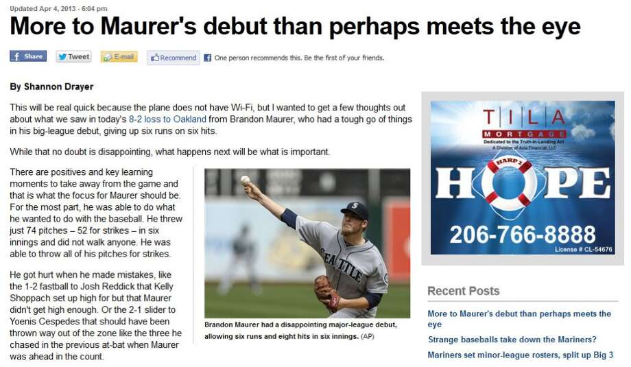 710 ESPN SeattleOn the website of 710 AM ESPN Seattle radio, M\'s beat reporter Shannon Drayer tried to calm fans down after Mariners rookie pitcher Brandon Maurer got off to a shaky start Thursday (he allowed eight hits and two home runs in six innings). \'\'There are positives and key learning moments to take away from the game,\'\' Drayer wrote.