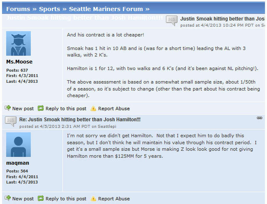 Seattlepi.com forums  Of course, seattlepi.com readers have been active on our Mariners forum. User Ms. Moose pointed out that through the first few games, first baseman Justin Smoak was doing better than Angels star Josh Hamilton, who was one of the biggest free agents of the offseason and was often rumored to perhaps be coming to Seattle. You can join the conversation at the seattlepi.com sports forums.
