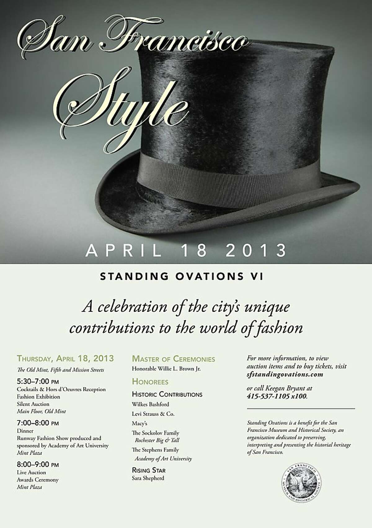 Standing Ovations VI?'San Francisco Style takes place April 18 at the Old Mint and honors local fashion retailers including Macy?•s, Wilkes Bashford and Academy of Art University.