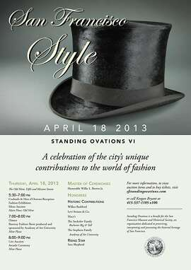Standing Ovations VIÑSan Francisco Style takes place April 18 at the Old Mint and honors local fashion retailers including MacyÕs, Wilkes Bashford and Academy of Art University.