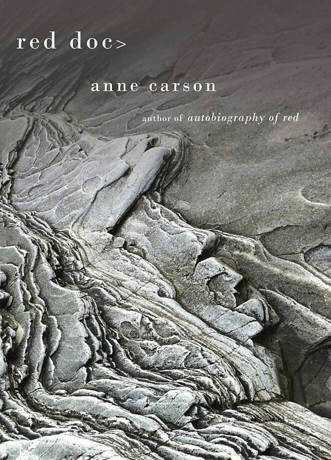 Red Doc>, by Anne Carson Photo: Knopf