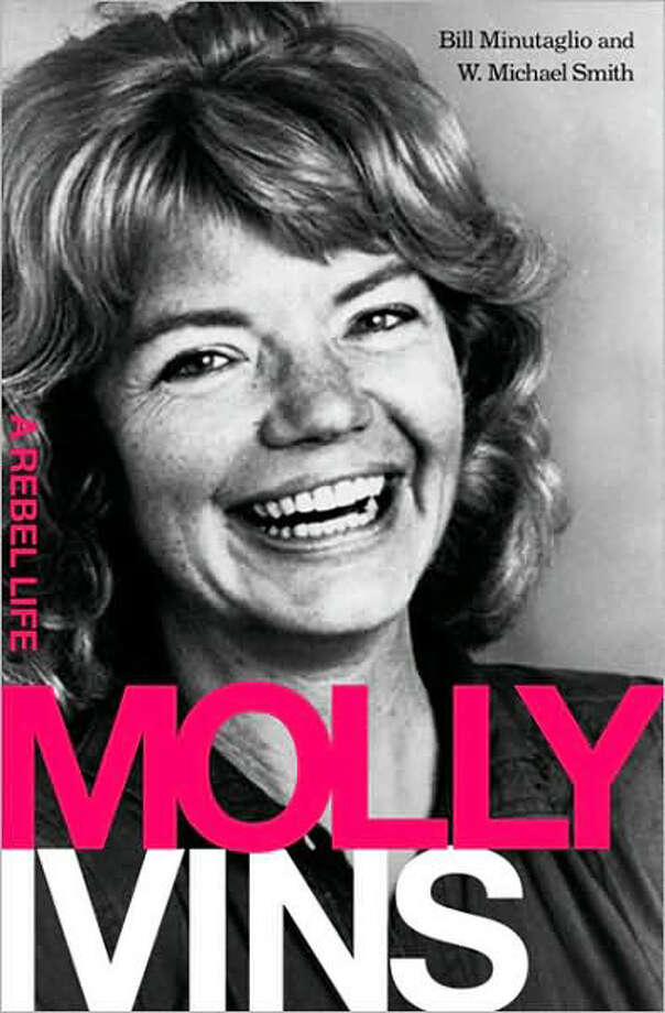 """Molly Ivins: A Rebel Life"" by Bill Minutaglio / handout"