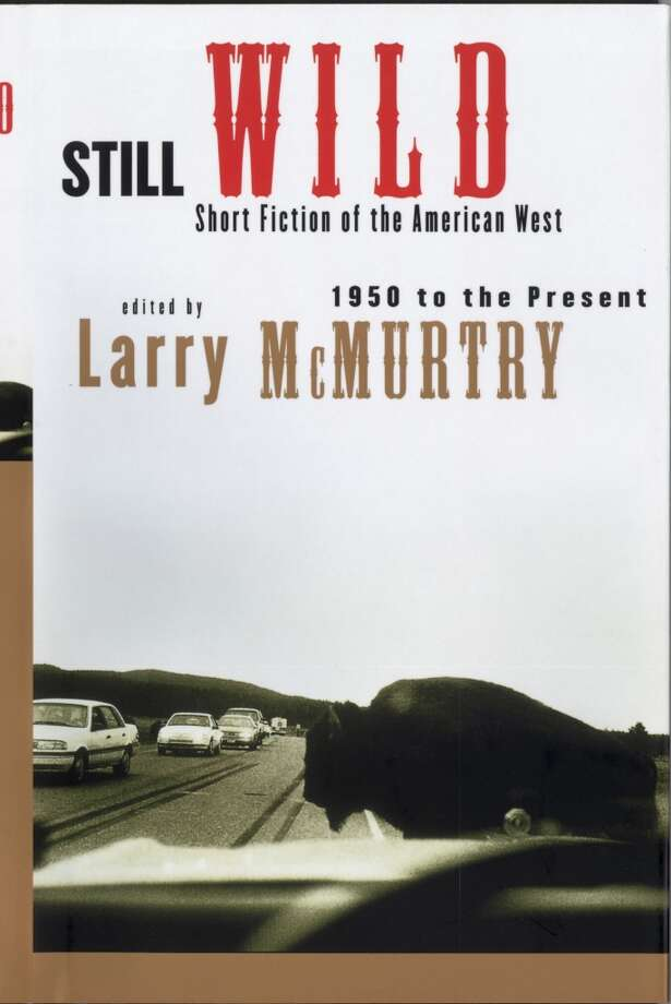 """Still Wild"" - short stories edited by Larry McMurty. Photo: Simon And Schuster / handout"