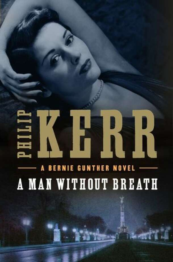 """""""A Man Without Breath,"""" by Phillip Kerr Photo: Xx"""