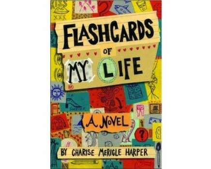 """Flashcards of My Life"" by Charise Mericle Harper – On the American Library Association's list of frequently challenged books, it ranked No. 10 in 2008 – Some complained about the film's sexually explicit content."