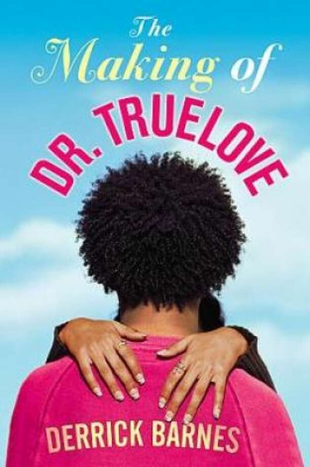 """The Making of Dr. Truelove\"" by Derrick Barnes Challenged for \'sexually explicit\' content"