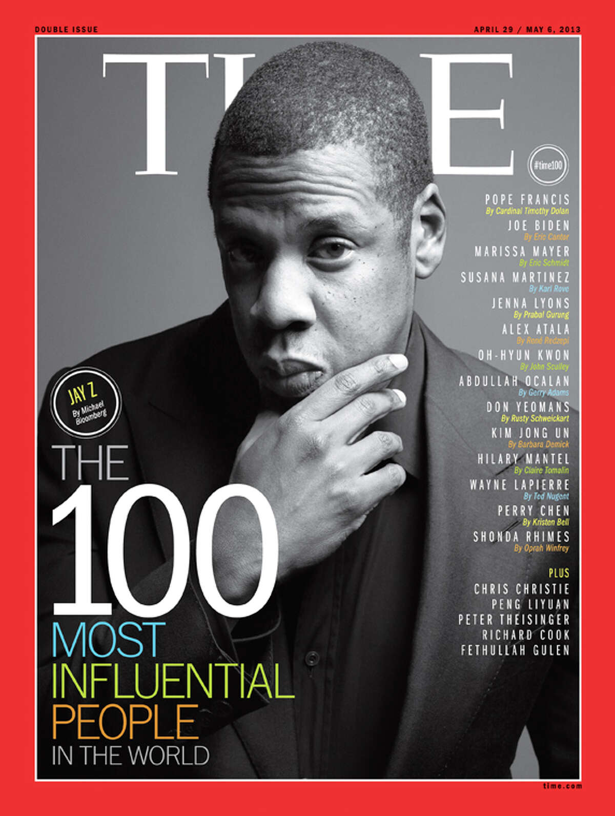 Jay-Z on the cover of Time's 100 Most Influential People In The World.See more who made the list in this slideshow.