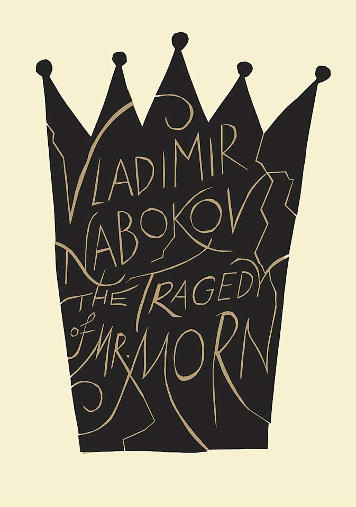 The Tragedy of Mister Morn, by Vladimir Nabokov