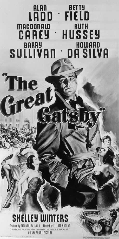 1949:  A cinema poster for the Paramount film 'The Great Gatsby' starring  Alan Ladd, Betty Field, MacDonald Carey, Ruth Hussey, Barry Sullivan, Howard Da Silva and Shelley Winters. Photo: Hulton Archive, Getty Images / Moviepix