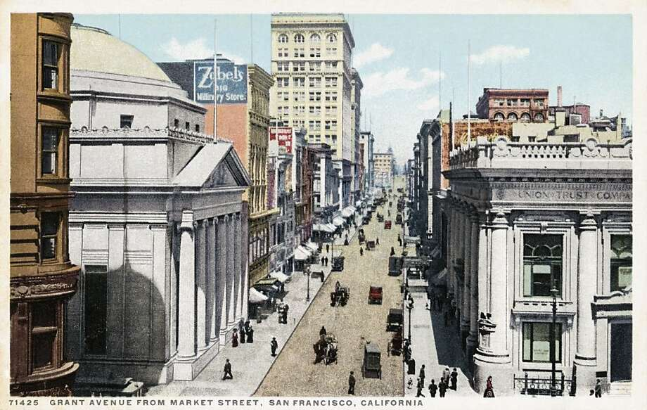 Grant Avenue from Market Street, San Francisco. Postcard circa 1915-25. Photo: UniversalImagesGroup
