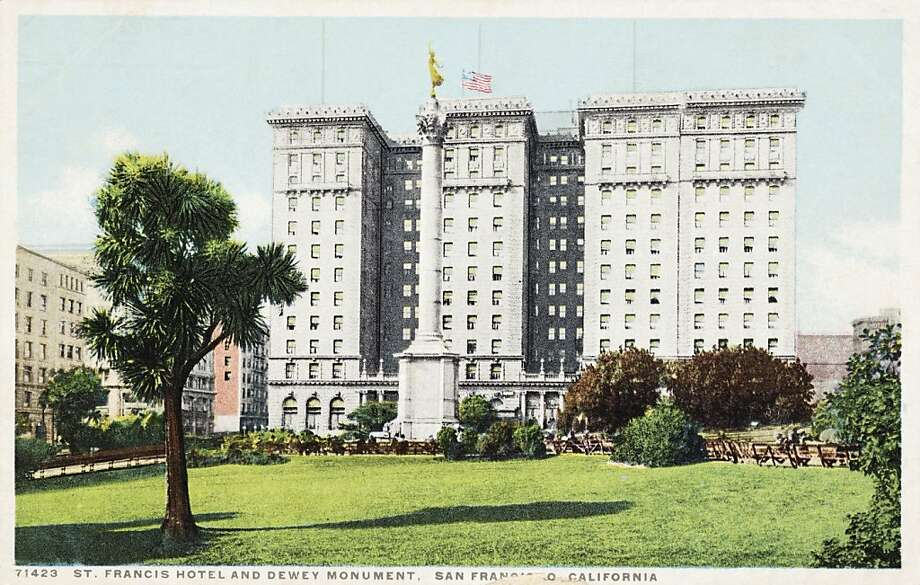 St. Francis Hotel and Dewey Monument, San Francisco. Postcard circa 1915-25. Photo: UniversalImagesGroup