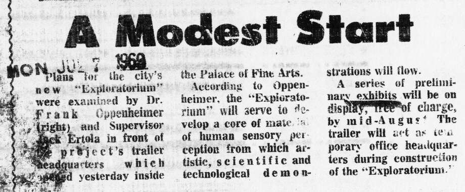 A 1969 Chronicle article about the Exploratorium. There was minimal coverage in the newspaper, and the writers (outside of science correspondent David Perlman) didn\'t seem to know what to make of it. From the beginning, the museum was a hard place to describe in a sentence or two.