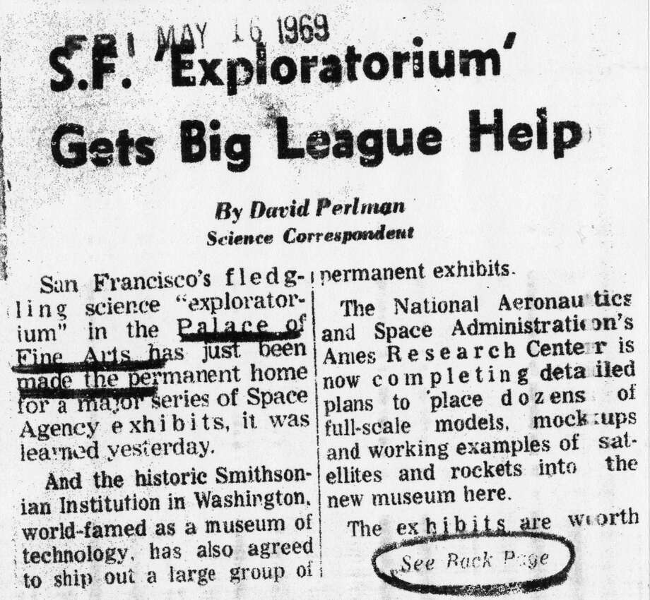 A 1969 article from the San Francisco Chronicle about plans for the Exploratorium. David Perlman wrote the best early Chronicle stories about the Exploratorium. Perlman, now in his 90s, is still a Chronicle science writer.