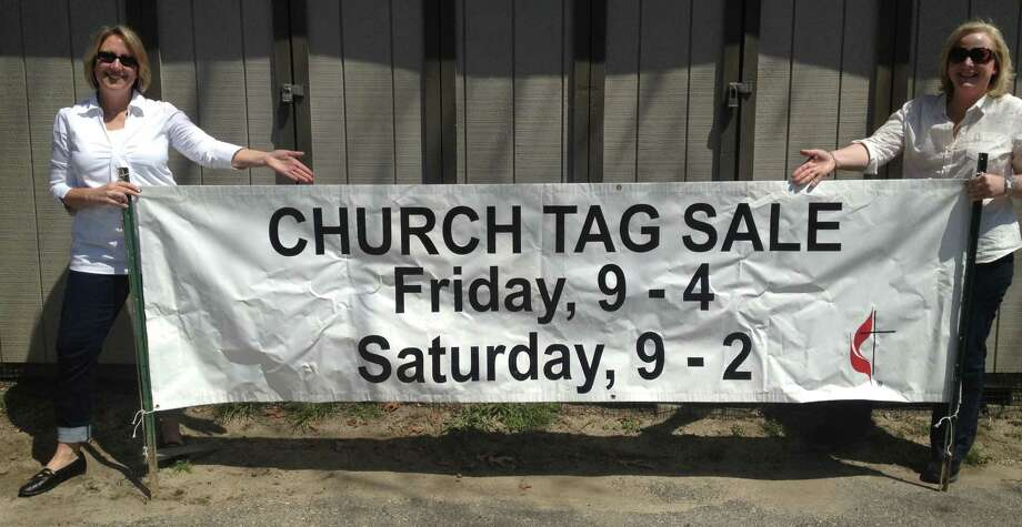 If you're marking the calendar, it's May 10 and 11. But Ellyn Gelman, left, and Jeanne Galvin leave little doubt about which days of the week the Giant Tag Sale is scheduled at the United Methodist Church of Westport and Weston. Photo: Contributed Photo / Westport News contributed