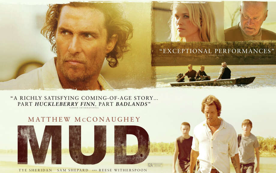 """Mud,"" a new movie starring Matthew McConaughey, is playing in area theaters. Photo: Contributed Photo / Westport News contributed"