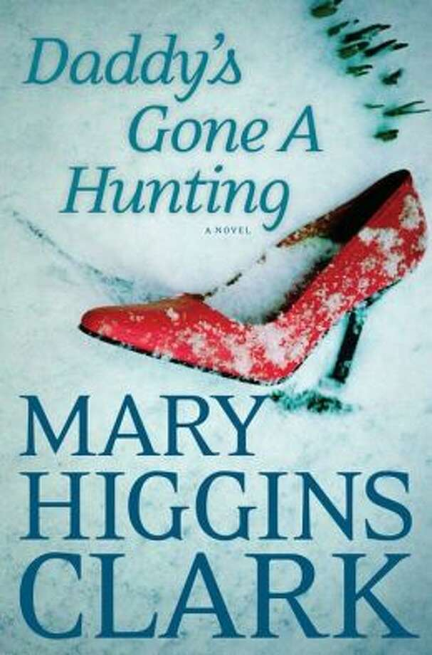 Daddy's Gone a Hunting by Mary Higgins Clark Photo: Xx