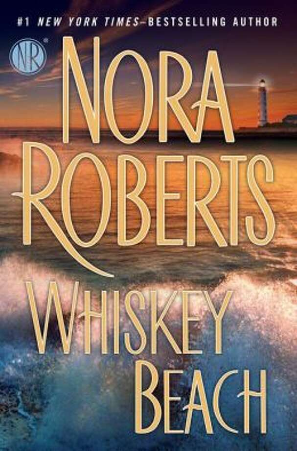 """Whiskey Beach"" by Nora Roberts Photo: Xx"