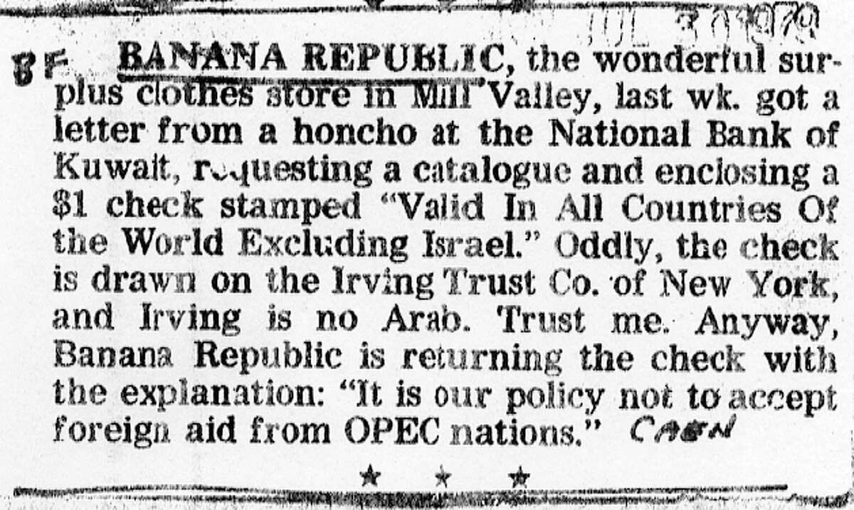 July 30, 1979: This Herb Caen column is the first mention of Banana Republic that I could find in the San Francisco Chronicle archives. Caen wrote about Banana Republic in his column several times over the years. The owners Mel and Patricia Ziegler worked at the Chronicle in the 1970s.