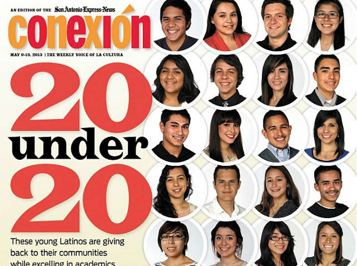 Last spring, Conexión highlighted 20 outstanding young Latinos who are serving their community and excelling academically. The students were nominated by their teachers, parents, employers and others who recognized their hard work. Once again, Conexión is looking for 20 outstanding students younger than 20 who are doing good things in San Antonio. The 20 students chosen will be featured in a cover story published in May. If you know any outstanding young Latinos you'd like to nominate, fill out and submit this form, or contact Melissa Renteria for a nomination form at mrenteria@express-news.net or 210-250-3502. Nominees must be younger than 20 on May 31 and attend school in Bexar County. Application deadline is 5 p.m., March 28. Here's a look at last year's 20 Under 20 students: