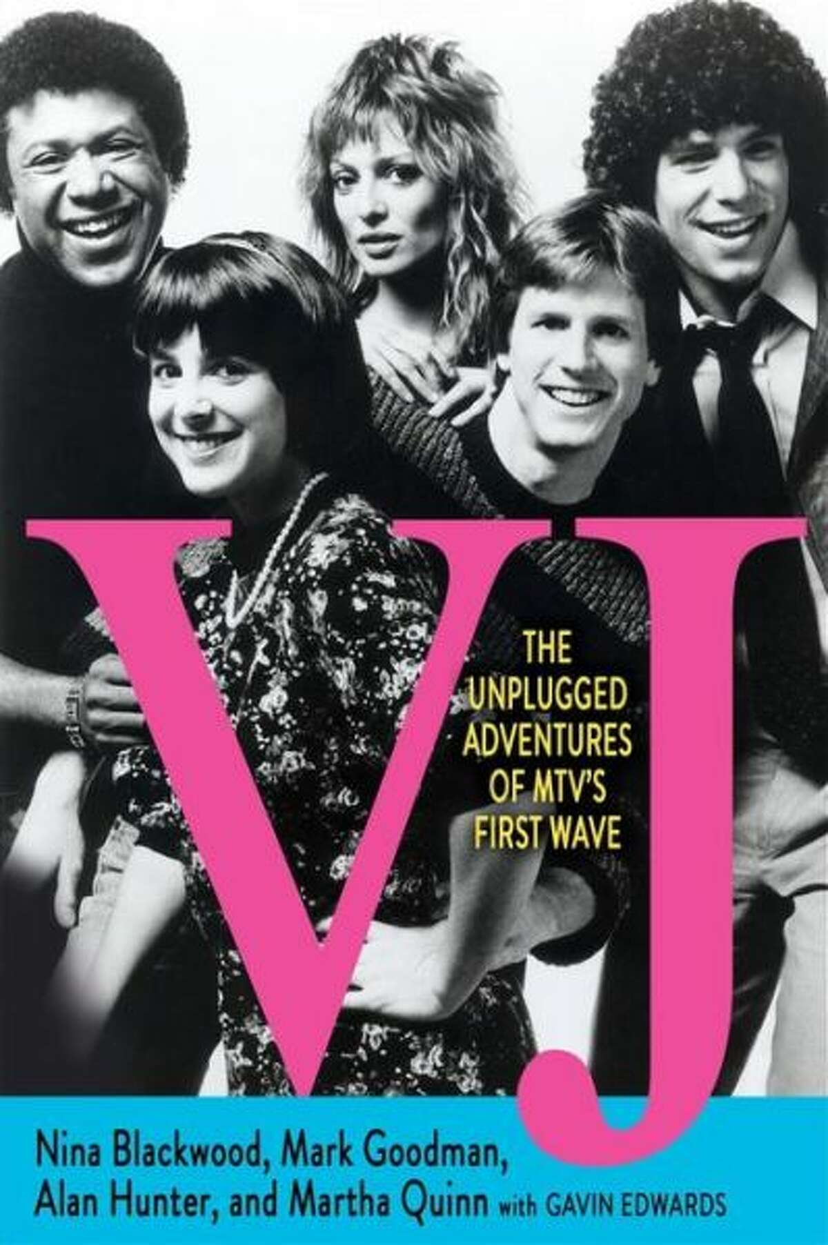 VJ: The Unplugged Adventures of MTV s First Wave