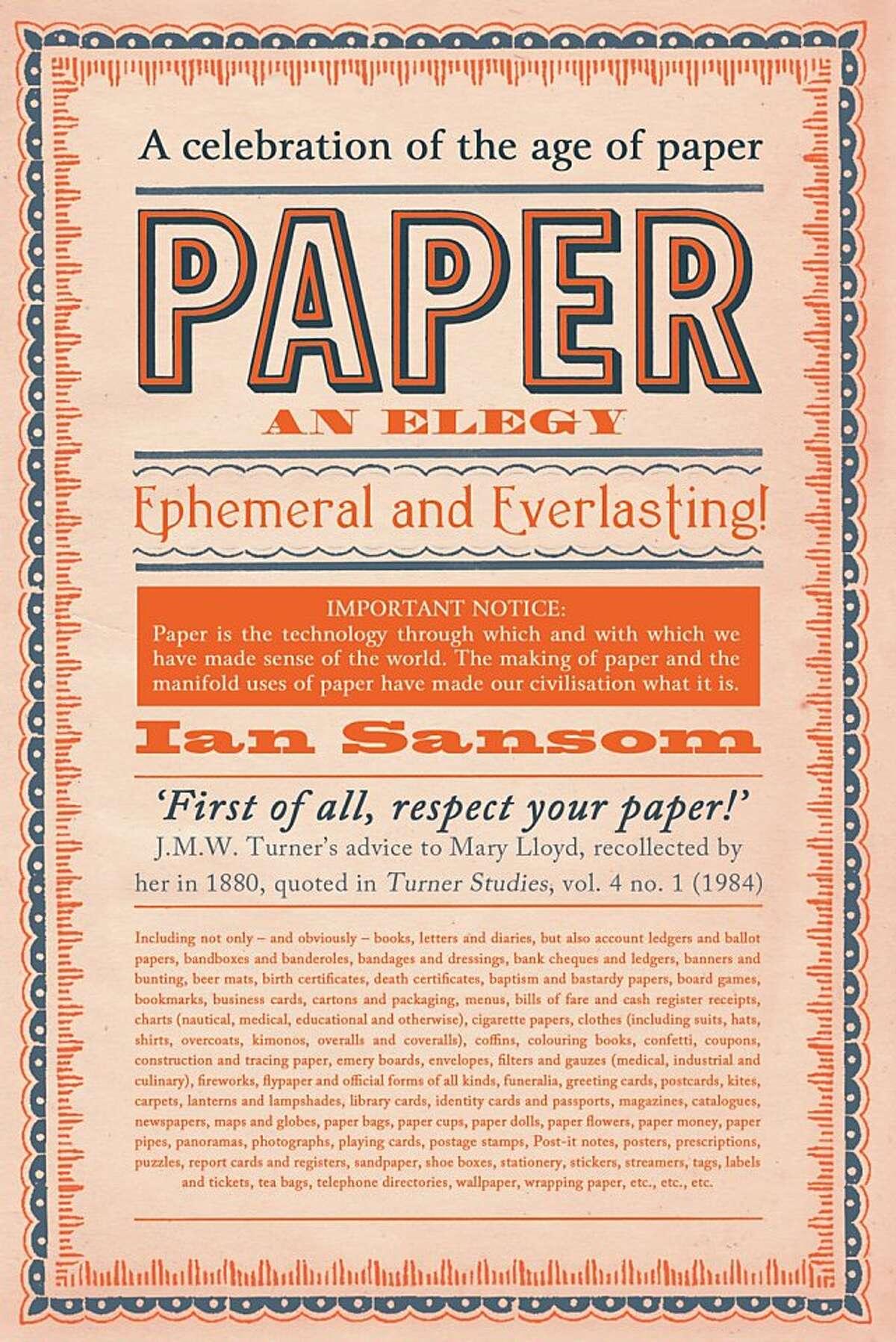 Paper: An Elegy, by Ian Sansom