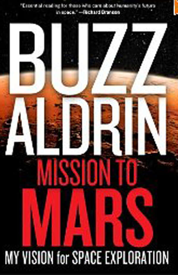Astronaut Buzz Aldrin will speak and sign copies of his new book, ìMission to Mars: My Vision for Space Exploration,î June 3 at 6 p.m. at Washington Montessori School. Photo: Contributed Photo