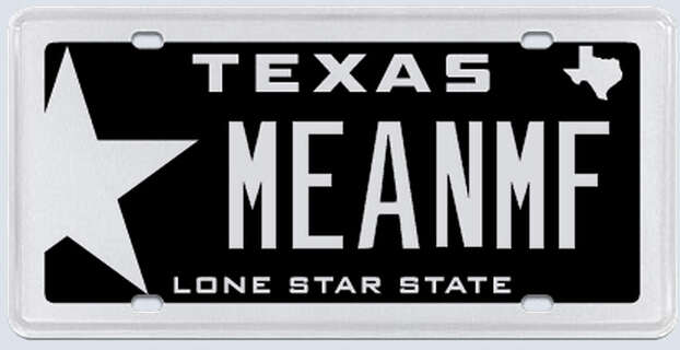 """What the applicant said: """"My name is (redacted) therefore my initials are MF. Friends and family refer to me as 'MEAN' because of my mean disposition."""" Photo: MyPlates.com"""