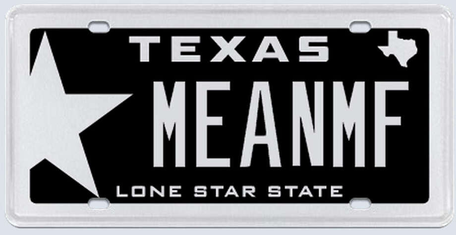 "What the applicant said: ""My name is (redacted) therefore my initials are MF. Friends and family refer to me as 'MEAN' because of my mean disposition."" Photo: MyPlates.com"