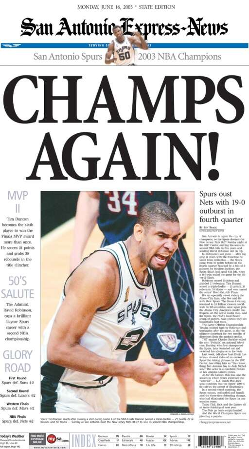 The state edition of the Express-News' coverage of the Spurs June 16, 2003 championship win.