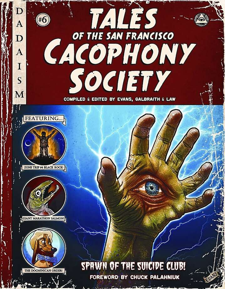 """Tales of the San Francisco Cacophony Society"" Photo: Last Gasp"