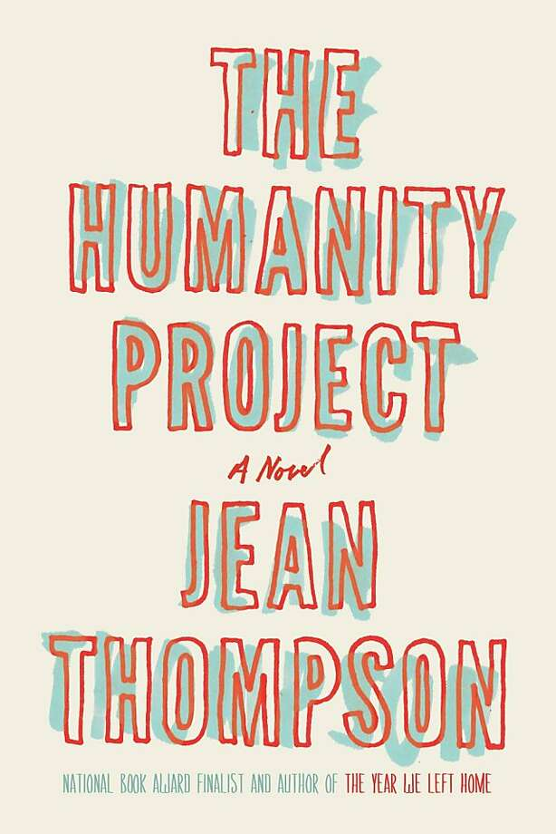The Humanity Project, by Jean Thompson Photo: Blue Rider Press