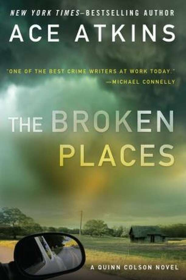 """""""The Broken Places"""" by Ace Atkins Photo: Xx"""