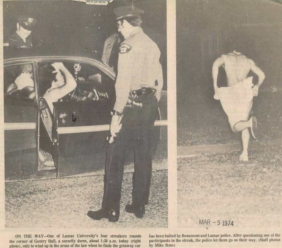 Streakers struck Beaumont in March 1974 on the Lamar University campus. Police were tolerant of the pranks until March 7, 1974, when a large crowd drawn to watch the naked runners became unruly, throwing bottles, breaking windows and rocking cars. Police arrested 20, and a grand jury probe followed. Photo: Archive Photo