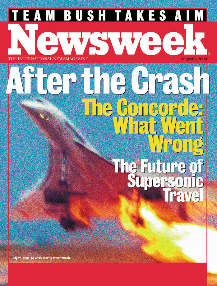 The cover of Newsweek International for the week of August 2, 2000 featured an exclusive photograph of the doomed Concorde, showing the fire on the inboard engine. Investigators concluded that a small strip of metal that had fallen off of a jet that took off minutes earlier punctured a tire of the Concorde, sending shards of rubber into the fuel tanks. Photo: Getty Images / Getty Images North America