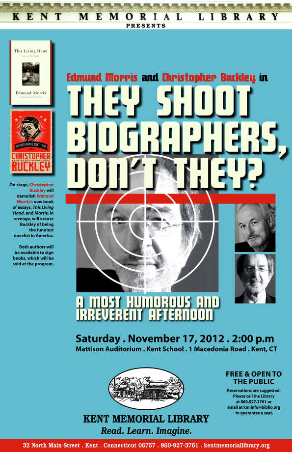 "The Kent Memorial Library is once again the recipient of a Connecticut Library Association Awad for a poster in the print media category. The honored artwork was an 11"" x 17"" poster used to advertise the Edmond Morris and Christopher Buckley book talk and signing held in November 2012.  Courtesy of Kent Memorial Library Photo: Contributed Photo"