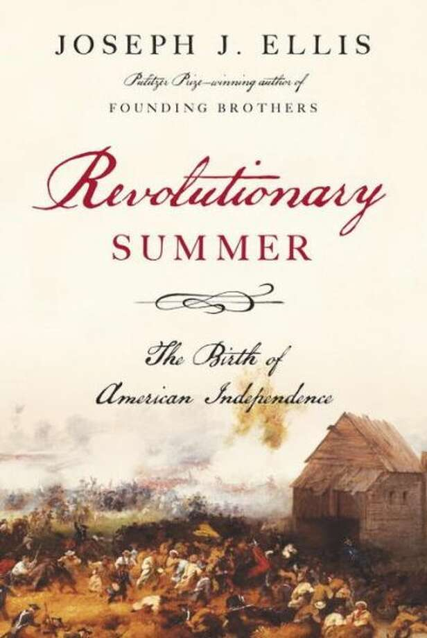 """Revolutionary Summer,"" by Joseph Ellis Photo: Xx"