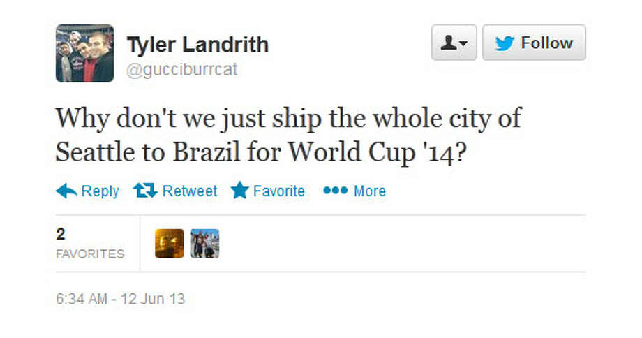 Twitter  As you might expect, there was lots of reaction on Twitter to Seattle's showing in Tuesday night's World Cup qualifier. The tweet above is just a taste. User @gucciburrcat tweeted: ''Why don't we just ship the whole city of Seattle to Brazil for World Cup '14?''