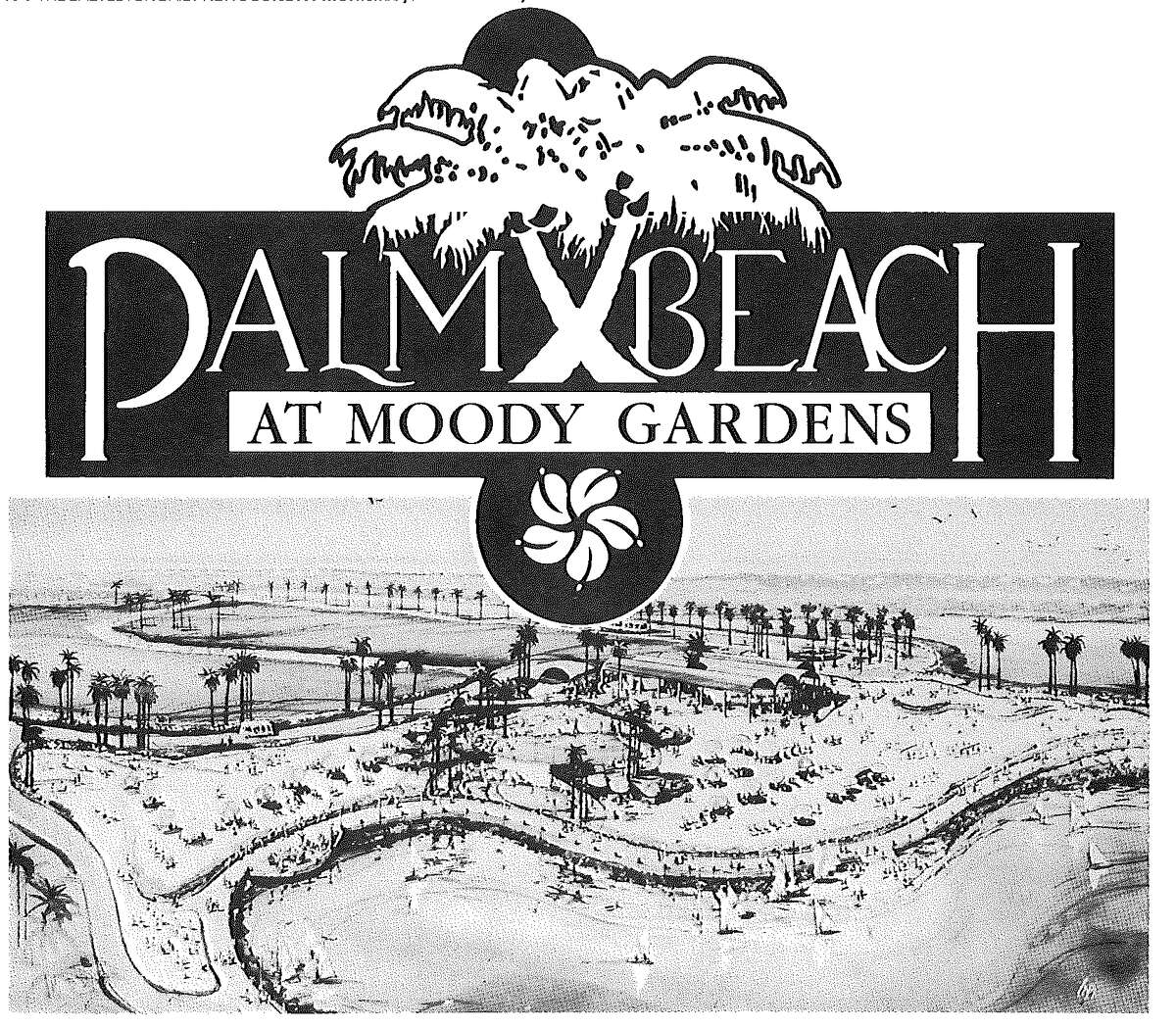 It was in 1988 that tons of soft, white sand from Florida was barged into Galveston to create Palm Beach.