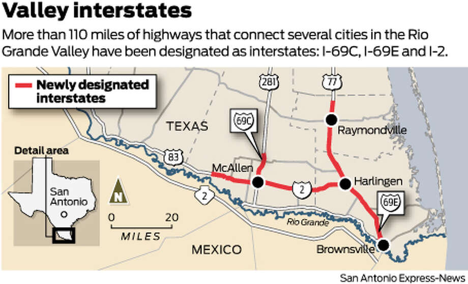 Valley interstatesMore than 110 miles of highways that connect several cities in the Rio Grande Valley have been designated as interstates: I-69C, I-69E and I-2. Photo: Harry Thomas