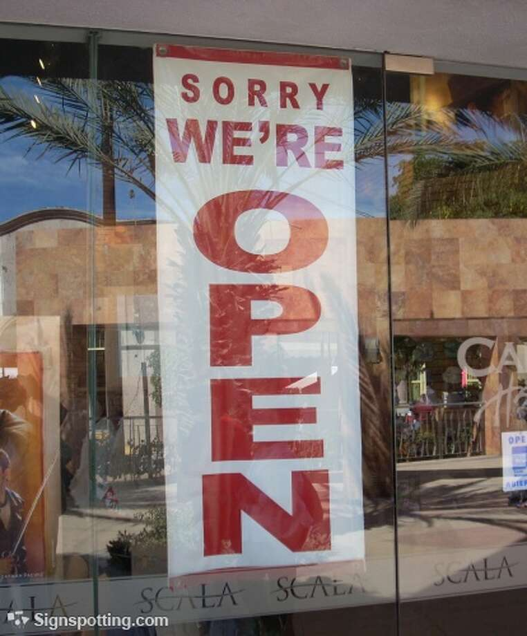 If you have to apologize before your customers even make it inside, you may want rethink your business plan. Cabo San Lucas, Mexico.