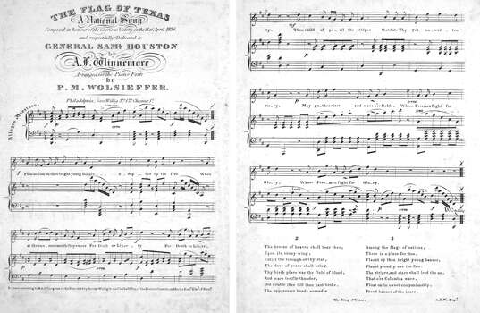 "'The Flag of Texas'1836 - ""The Flag of Texas, a national song"": This song was composed ""in honour of the Glorious Victory on the 21 of April 1836, and respectfully dedicated to General Sam'l Houston"" by A. F. Winnemore shortly after Texas won its independence."